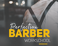 Perfection Barber Workschool