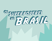 Os Superpoderes do Brasil