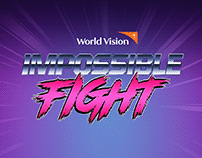 WORLD VISION - Impossible Fight