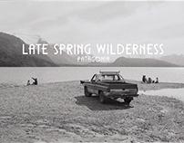 Patagonia - Late Spring Wilderness