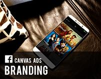 Facebook Canvas Ads - Branding