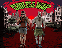"""""""ENDLESS WAR"""""""