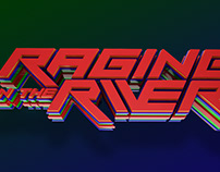 Raging on the River 3D Design