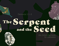 The Serpent and the Seed: Sermon Illustrations