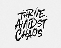 Thrive Amidst Chaos