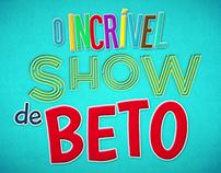 [Motion & Illustration] - O Incrível Show de Beto