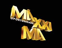 Oportunidade Máxxima - Maxxi 135
