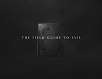 TITLE SEQUENCE: THE FIELD GUIDE TO EVIL