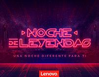 Lenovo | KV Noche de Leyendas