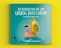 Livro infantil Os encontros de um caracol aventureiro.