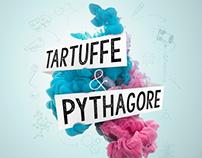 Tartuffe & Pythagore
