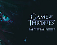 GAME OF THRONE LA COCHERA THE CHALLENGE