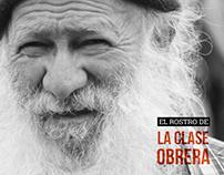 Working class faces / El rostro de la clase obrera
