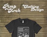 Pimp My Arch T-shirts