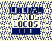 Literal Bands Logos Pt. 1
