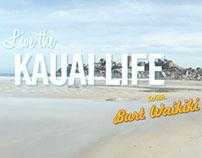 KAUAI - LIVE THE KAUAI LIFE CAMPAIGN 2014