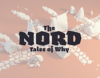 The NORD – Tales of Why