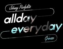 Johnny Perfekto X Grimaso X MiniBOJ - Allday Everyday