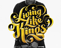 Living Like Kings - Exhibition