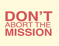 Don't Abort Your Mission (Kinetic Typography)