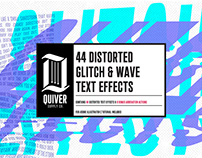 Distorted Glitch & Wave Effects By: Quiver Supply Co.
