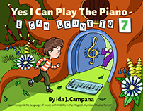 Yes I Can Play The Piano by Ida J. Campana
