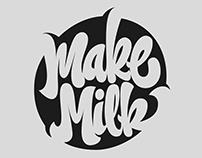 Make Milk Logotype Lettering