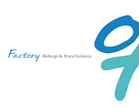 Factory redesign & brand guidance