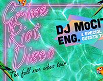 Grime Riot Disco XXXIV - TOUR