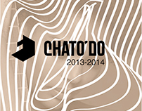 CHATO'DO / Posters 2013