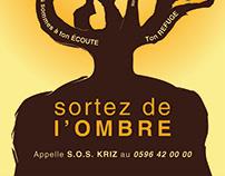 Campagne Publicitaire - SOS KRIZ sortez de l'ombre !