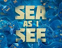 Sea as I See