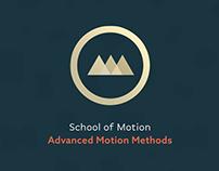 School of Motion - Advanced Motion Methods