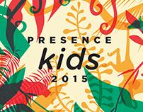 Presence Kids 2015