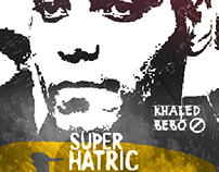 khaled bebo | super hatrick