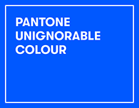 Pantone unignorable colour