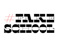 #FakeSchool
