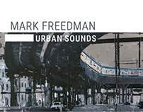 Mark Freedman: Urban Sounds