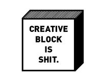 Creative block is shit.