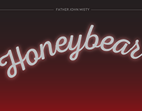 Honeybear - Father John Misty Type Poster