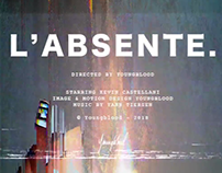 L'ABSENTE⎢Video & Motion Design