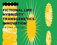Fictional Life: Hybridity, Transgenetics, Innovation