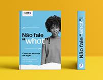 """E-book - Não fale """"what""""!"""