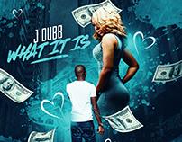 J Dubb | What It Is