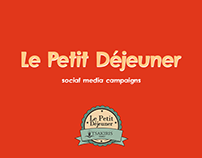 Le Petit Déjeuner   Social Media Campaigns