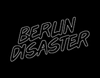 BERLIN DISASTER