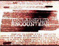 Declassified Encounters