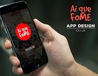 Ai Que Fome - App Design