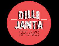 Dilli Janta Speaks