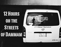 12 Hours on the Streets of Dammam